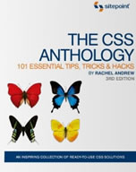 CSS Anthology: 101 Essential Tips, Trick and Hacks